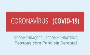 Recomendações para pessoas com paralisia cerebral COVID-19